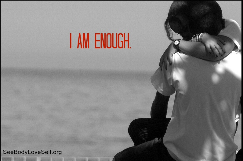 I Am Enough | Self Love in Intimate Relationships.