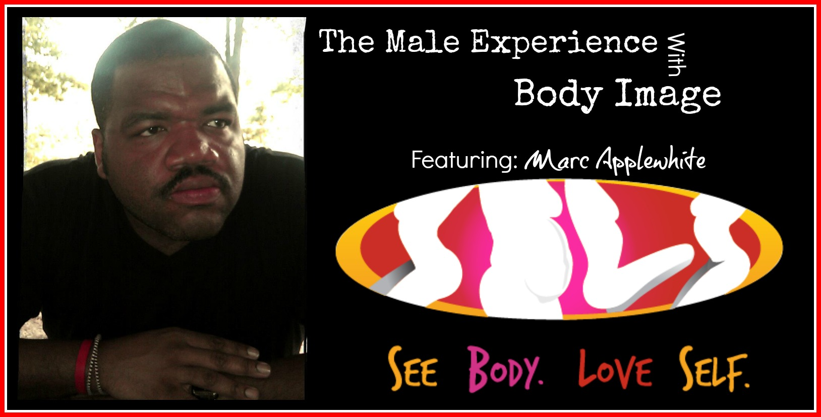 The Male P.O.V. on Body Image | Marc Applewhite